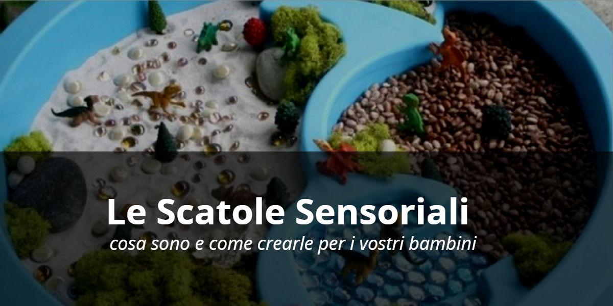 scatole sensoriali