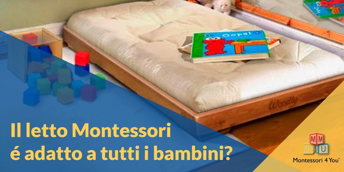 Il Letto Montessori E Adatto Per Tutti I Bambini